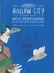 Hollow city : Miss Peregrine et les enfants particuliers. 2 / Ransom Riggs | Riggs, Ransom. Dialoguiste