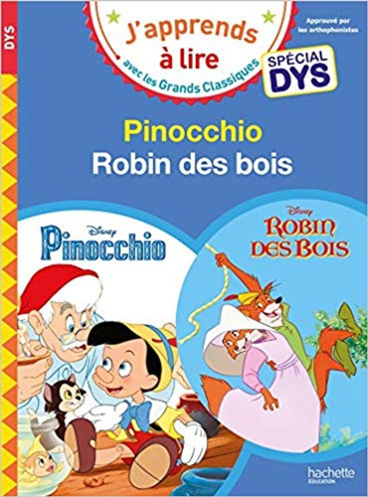 Pinocchio - Robin des bois - Spécial DYS. Robin des Bois / Isabelle Albertin,... Valérie Viron,... | Albertin, Isabelle. Auteur