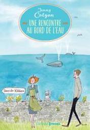 Une rencontre au bord de l'eau. T.2 / Colgan, Jenny | Colgan, Jenny. Auteur