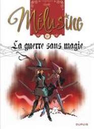 la guerre sans magie : Mélusine. 27 | Clarke. Auteur