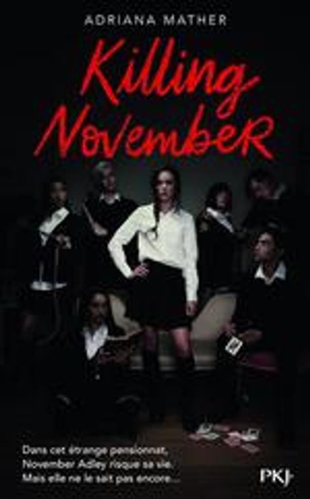 Killing november / Adriana Mather |