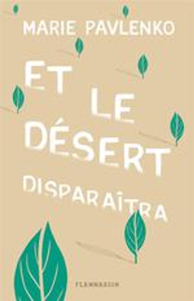 Et le désert disparaîtra / Marie Pavlenko |