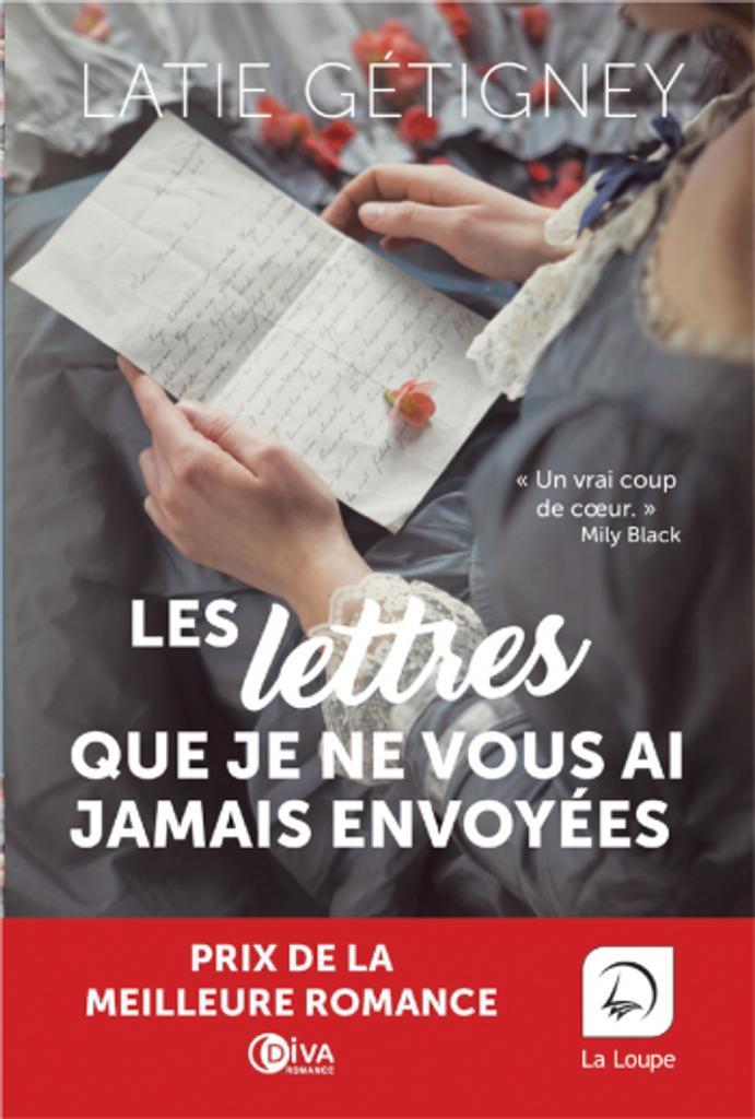 Les lettres que je ne vous ai jamais envoyées / Latie Getigney |