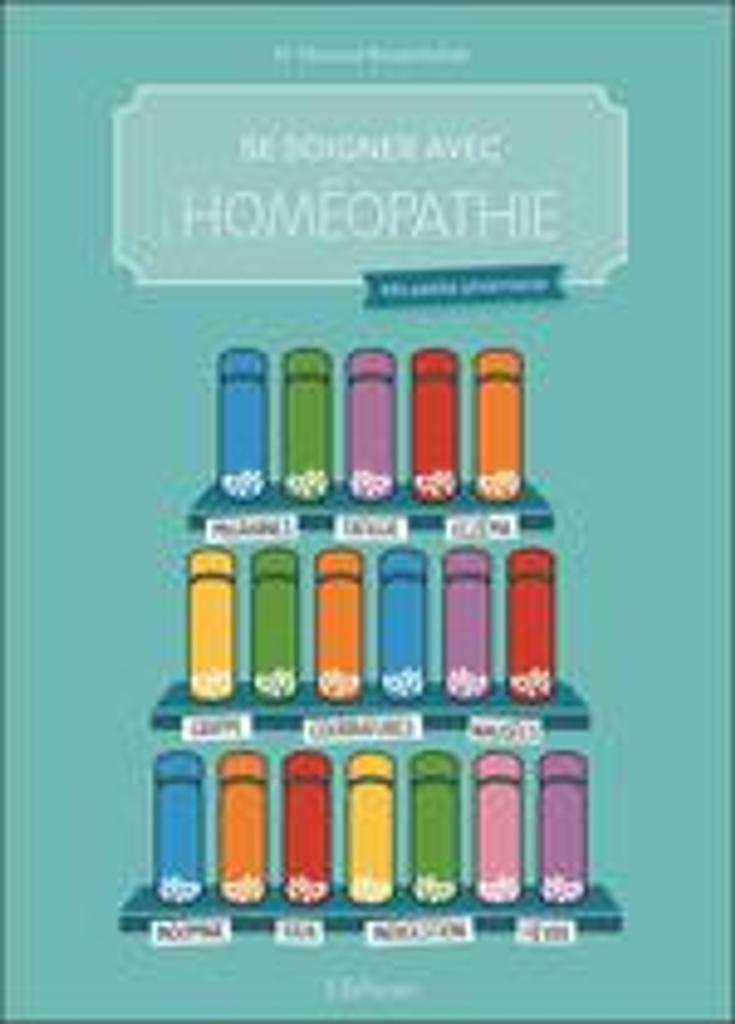 Se soigner avec l'homéopathie : ma petite pharmacie / Dr Mourad Benabdallah |
