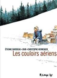 Les couloirs aériens   Davodeau, Étienne (1965-....). Scénariste. Illustrateur