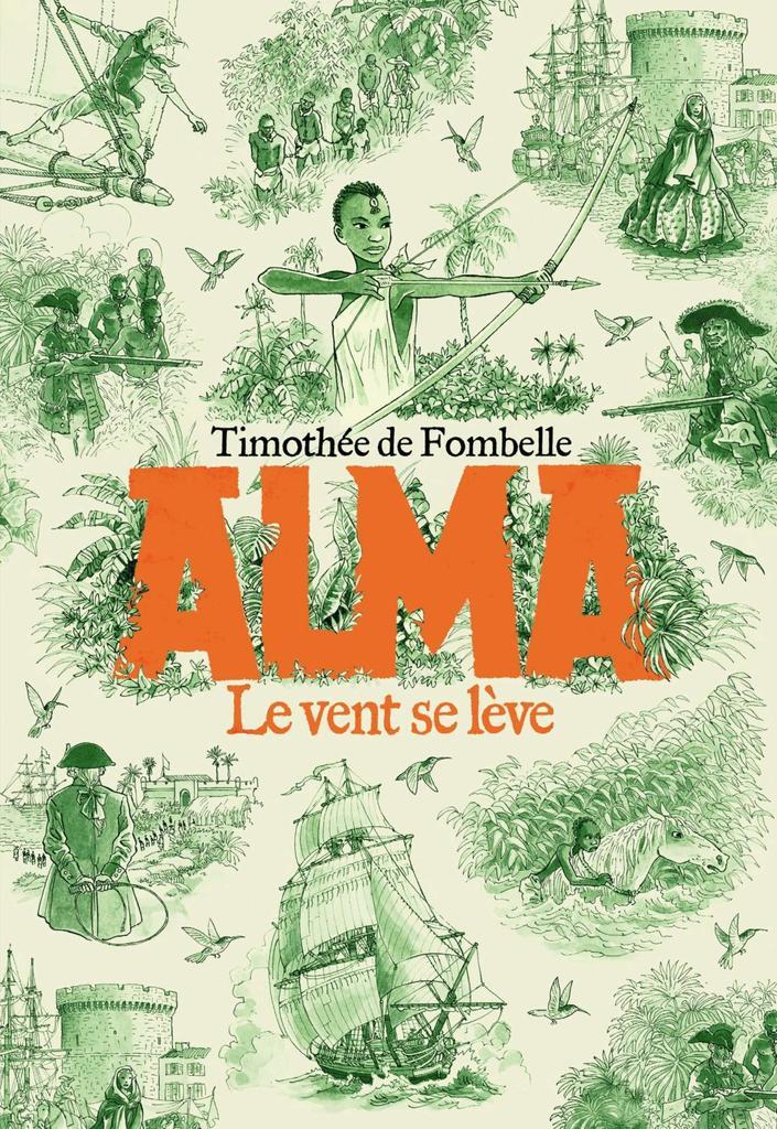 Le vent se lève : Alma. 1 | Fombelle, Timothée de (1973-....). Auteur