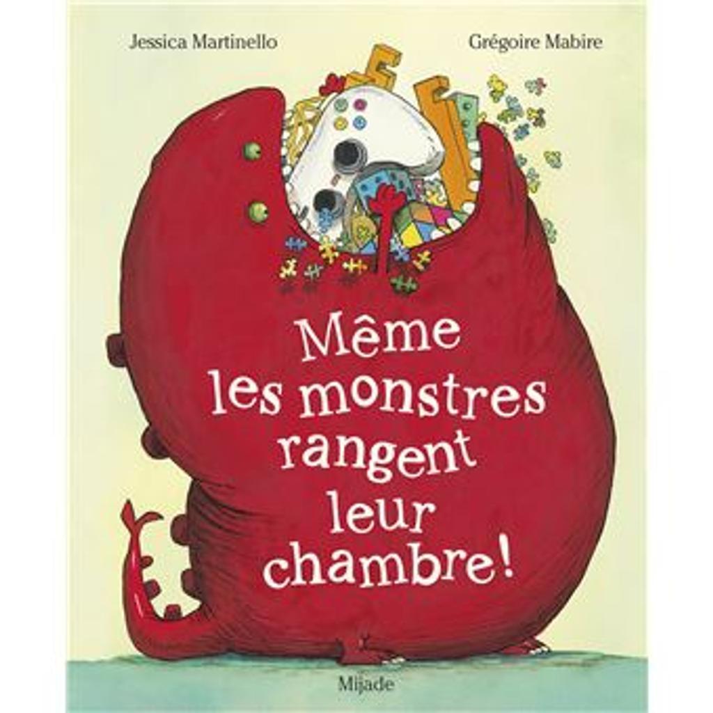 Même les monstres rangent leur chambre / De Jessica Martinello |