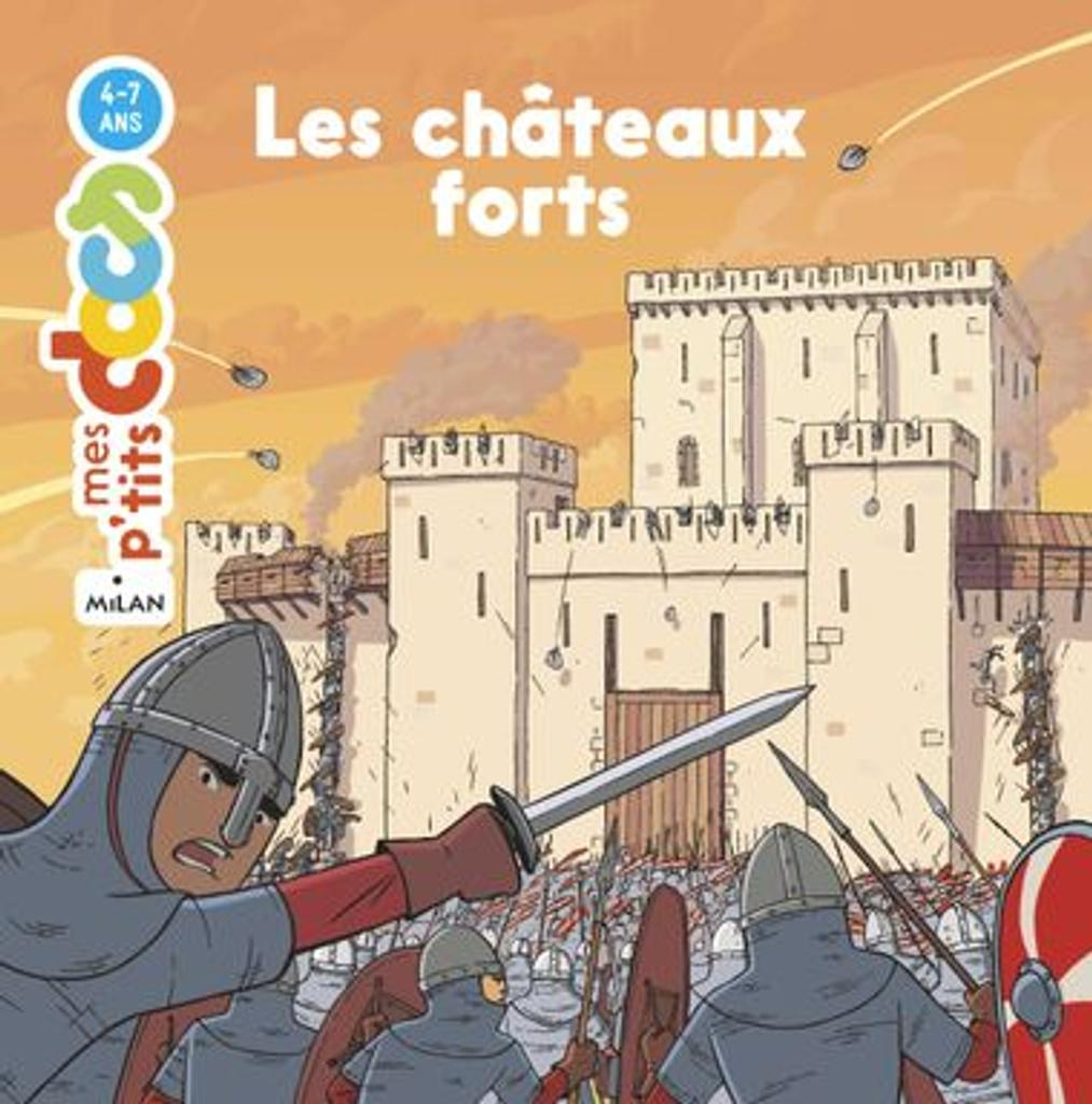 Les châteaux forts |