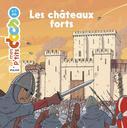 Les châteaux forts | Ledu, Stéphanie (1966-....). Auteur