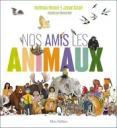 Nos amis les animaux | Ricard, Matthieu (1946-....). Auteur