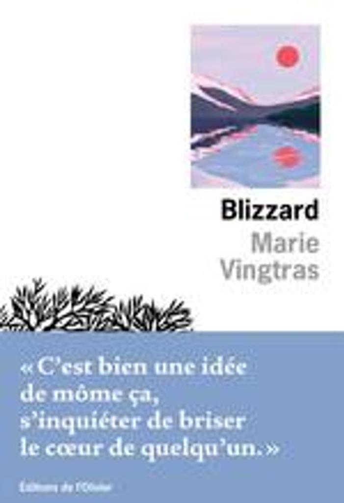 Blizzard   Vingtras, Marie. Auteur